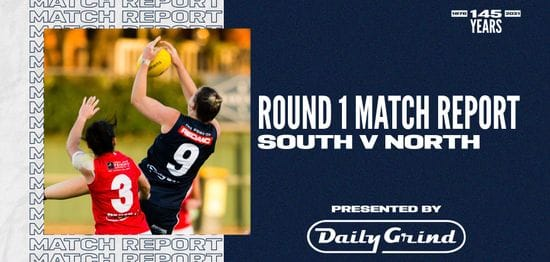 Daily Grind Women's Match Report: Round 1 South vs North 1